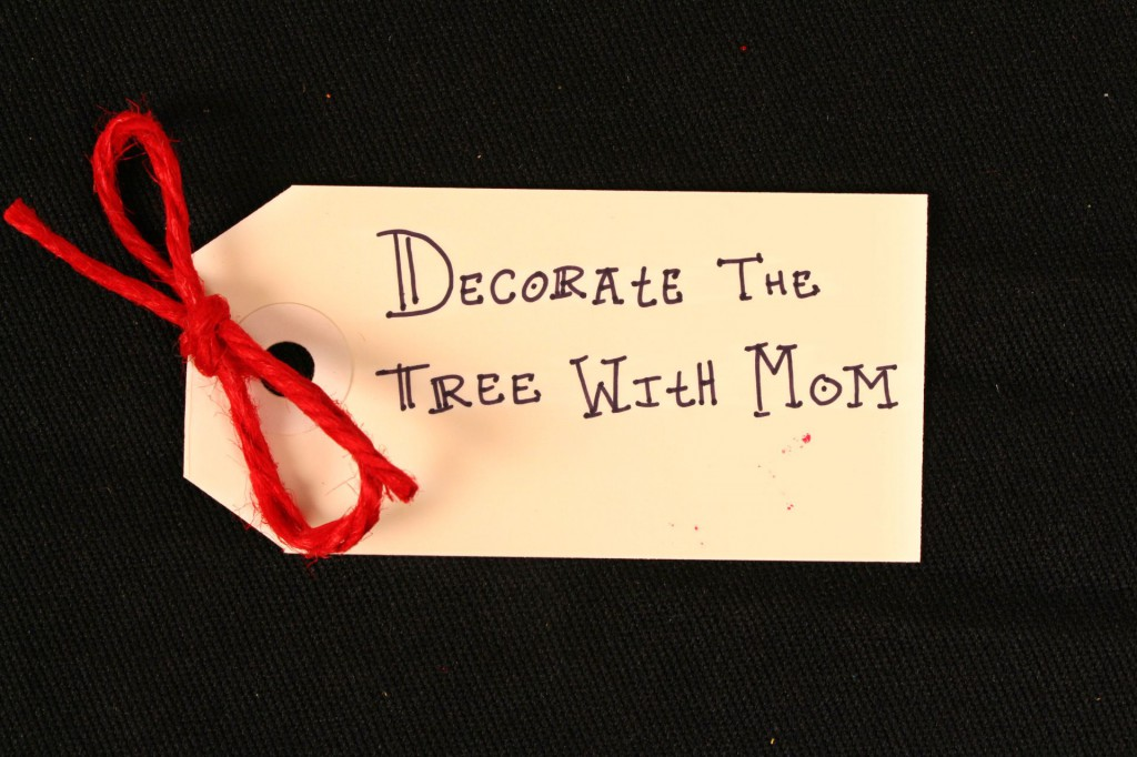 Tag: Decorate the tree with Mom