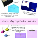 Desk Dilemmas: Staying Organized