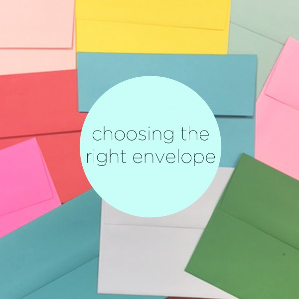 choosing the right envelope