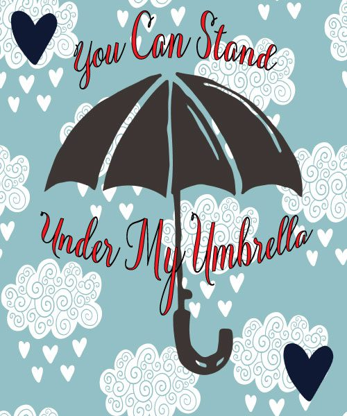 JAM's 2018 Free, Original, and Printable Valentines, Umbrella, Valentine, Song Lyrics, Rihanna, clouds, hearts