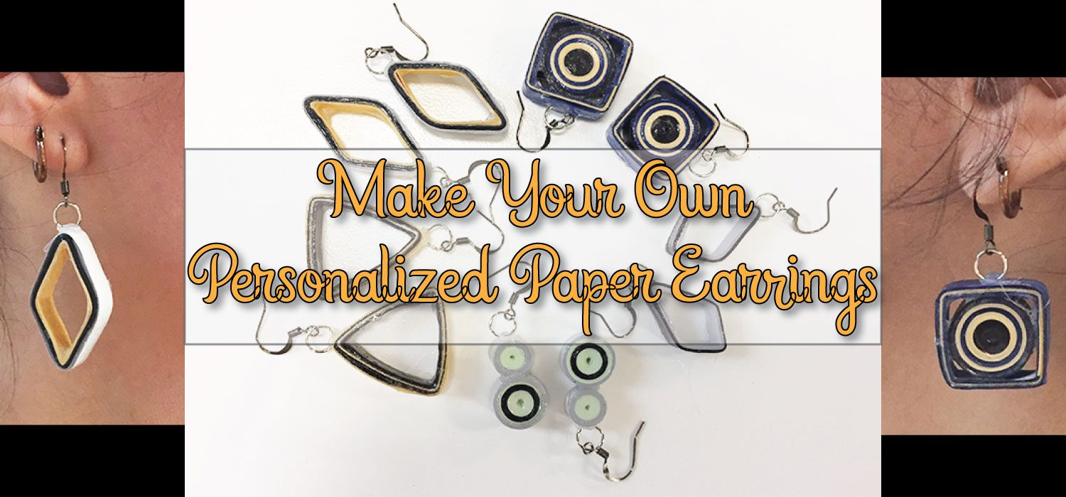Make Your Own Personalized Paper Earrings
