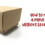 How to Make a Gift Box From Paper Without Glue or Tape : 4 Steps ... | 150x150