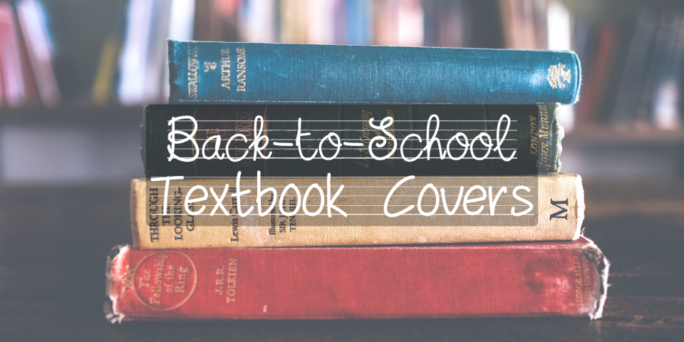 Back to School DIY Textbook Covers - JAM
