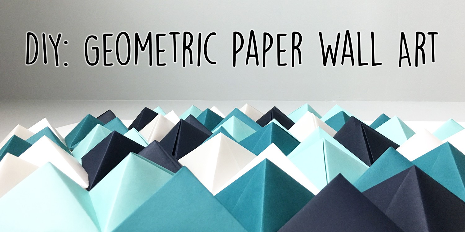 Diy geometric paper wall art jam blog for How to make wall decoration