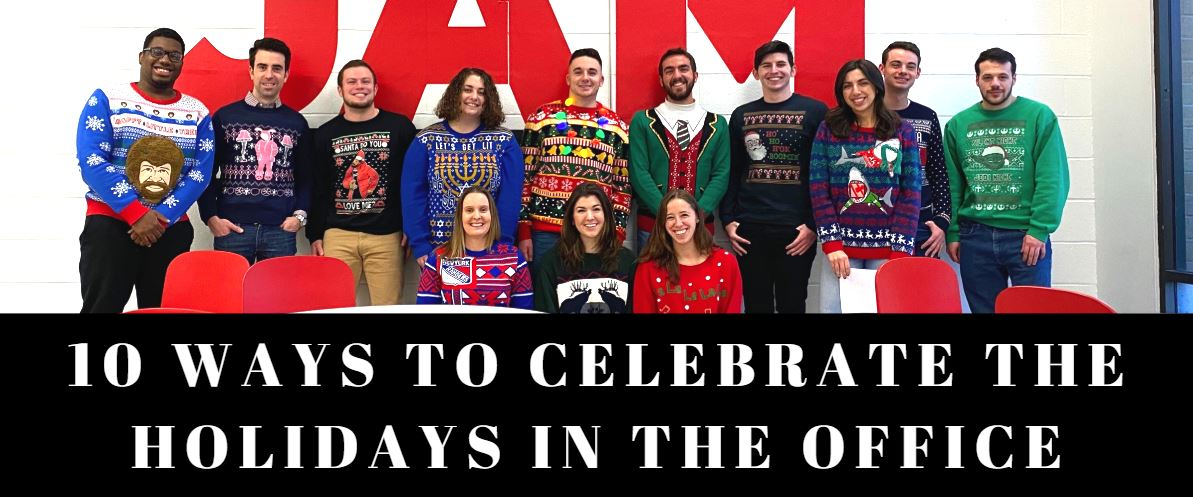 10 Ways to Celebrate the Holidays in the Office