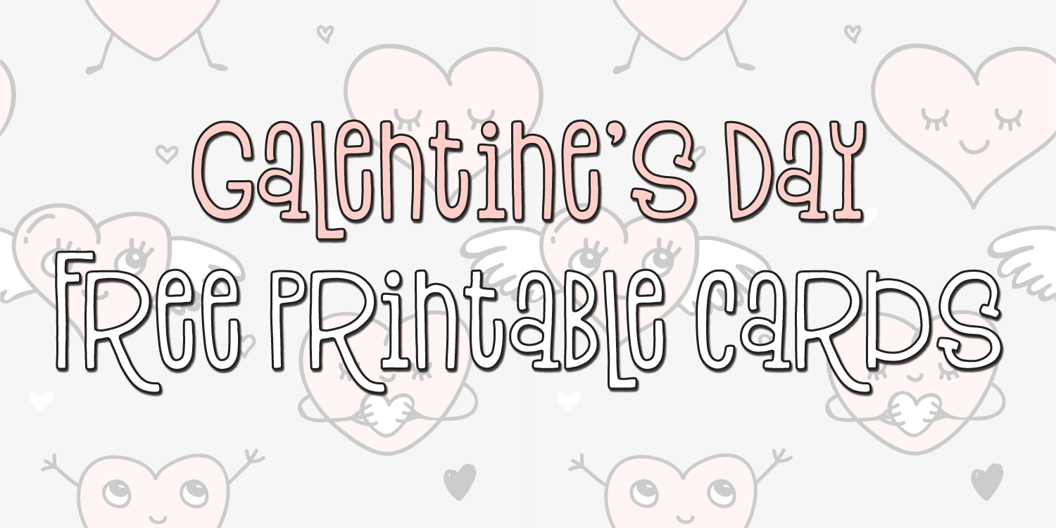 Galentine's Day Free Printable Cards