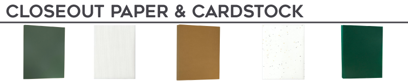 Closeout Paper & Cardstock