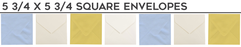 5.75 x 5.75 Square Envelopes
